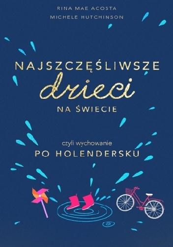 niderladica, książka, recenzja, najszczęśliwsze dzieci